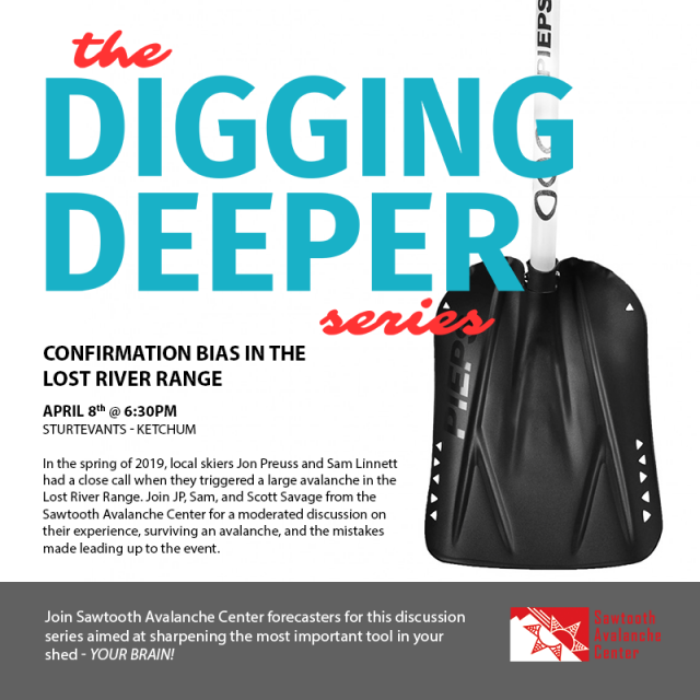 Digging Deeper | Confirmation Bias in the Lost River Range @ Sturtevants in Ketchum | Ketchum | Idaho | United States